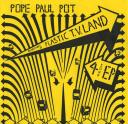 PoPe PAuL PoT ( 1981 NO FideLiTy 7iNCh )